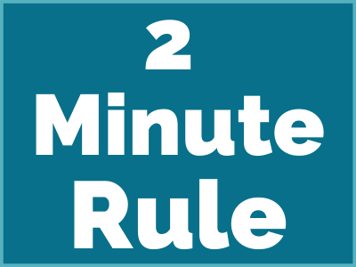 2 minute rule - 7 SIMPLE HABITS TO STAY CLUTTER-FREE